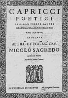 Capricci poetici di Gioan Felice Sances [...] a una, doi, tre voci [...].