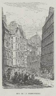 Rue de la Ferronnerie, ryc. XXXIX