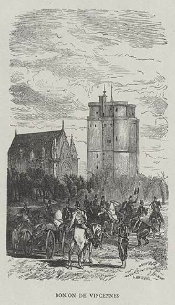 Donjon de Vincennes, ryc. LXVII