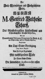 Den hoch-ehrwürdigen und hochgelahrten Herrn [...] M. Gottfried Balthasar Scharff [...] begleiteten am Tage seiner Beerdigung [...] Die sämmtlichen Auditores der ersten Classe.