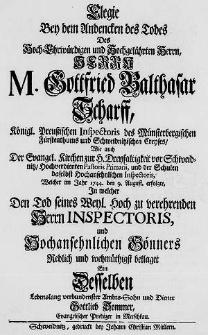 Die Vortrefflichkeiten eines Lehrers, bey dem Absterben des [...] Herrn Gottfried Balthasar Scharff [...] welches im Jahr 1744 den 9. August erfolgte, Vorgestellet [...] von [...] M. Ernst Henrich Rüdiger [...].