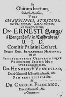 In Obitum beatum [...] Ernesti Lange [...] / tum amicorum, tum clientum Carmina Lugubria.