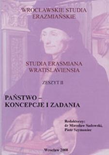 Wrocławskie Studia Erazmiańskie = Studia Erasmiana Wratislaviensia. 2008, 2. Państwo - koncepcje i zadania