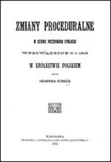 Zmiany proceduralne w Ustawie postępowania cywilnego wprowadzone w r. 1913 w Królestwie Polskim