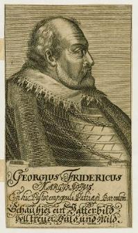 [Brandenburg - Ansbach Georg Friedrich der Ältere von]