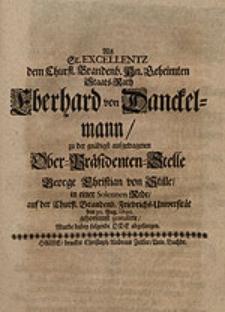 Als Sr. Excellentz [...] Eberhard von Danckelmann zu der [...] aufgetragenen Ober-Präsidenten-Stelle George Christian von Stille [...] gratulirte, wurde dabey folgende Ode abgesungen.