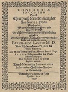 Concordiae encomium = Das ist Ehrenpreiß der lieben Einigkeit [...] / gehalten Dem [...] Herrn Bernhardo Langio [...] Durch Martinum Seidemannum [...].