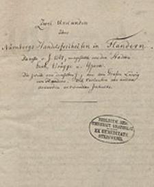 [Abschrift zweier Urkunden über Nürnbergs Handelsfreiheiten in Flandern vom J. 1361, von d. Städten Gent, Brügge u. Ypern, die zweite von Graf Ludwig von Flandern]