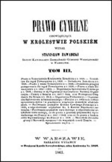 Prawo cywilne obowiązujące w Królestwie Polskiem Tom III