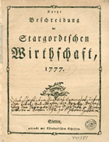 Kurtze Beschreibung der Stargordtschen Wirthschaft, 1777.