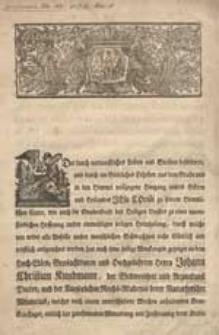 [Nekrolog Johanna Christiana Kundmanna zm. 11 maja 1751 inc.:] Der durch verdienstliches Leiden und Sterben beförderte, [...]