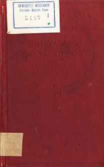 Druga i trzecia nowela do austryackiego kodeksu cywilnego z objaśnieniami na podstawie materyałów
