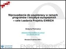 Wprowadzenie do współpracy w ramach programów i inicjatyw europejskich – cele i zadania Projektu ENRICH