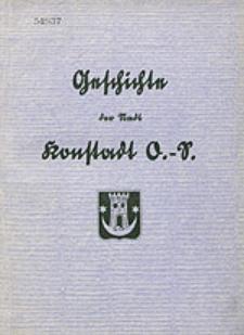 Die Geschichte der Stadt Konstadt OS. im Rahmen der Geschichte des Konstädter Ländchens zusammengestellt von...