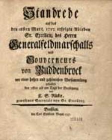 Standrede auf das den 28sten Mart. 1757. erfolgte Ableben [...] des Herrn Generalfeldmarschalls und Gouverneurs von Buddenbrock [...].