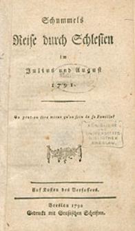 Schummels Reise durch Schlesien im Julius und August 1791.