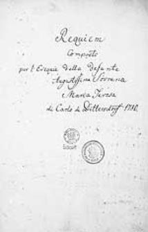 Requiem composto per l'esequie della defunta Augustissima Sovrana Maria Teresa di Carlo de Dittersdorf