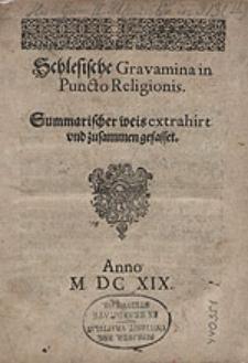 Schlesische Gravamina in Puncto Religionis. Summarischer weis extrahirt und zusammen gefasset.