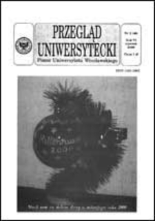 Przegląd Uniwersytecki (Wrocław) R.6 Nr 1 (46) styczeń 2000