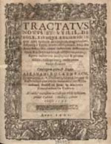 Tractatus Novus Et Utilis, De Sole, Eiusque Encomio,[...] Conscriptus opera & Studio Abrahami Rockenbach, [...] Ac publice expositus in Collegio Philosophorum, pridie Calend. Martij, Anno Christi 1598.