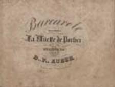 [La muette de Portici] Barcarole : de l'opéra La muette de Portici. Musique de D. F. Auber