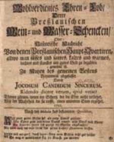 Wohlverdientes Ehren-Lob Derer Breßlauischen Wein- und Wasser-Schencken [...]