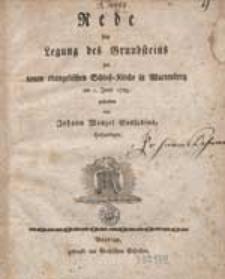 Rede bey Legung des Grundsteins zur neuen evangelischen Schloß-Kirche in Wartenburg am 1 Junii 1785 / gehalten von Johann Wenzel Sassadius, Hofprediger.
