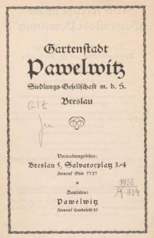 Gartenstadt Pawelwitz. Siedlungs-Gesellschaft m.b.H. Breslau