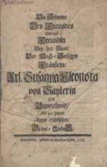 Die Stimme des Freundes und der Freudin bey der Baare [...] Frl. Susanna Eleonora von Sylerin und Buntzelwitz [...].