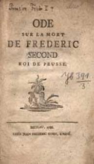 Ode sur la mort de Frederic Second, Roi de Prusse.