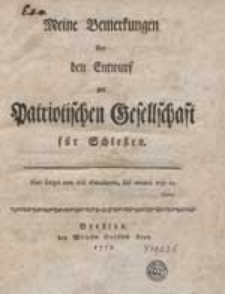 Meine Bemerkungen über den Entwurf zur Patiotischen Gesellschaft für Schlesien.