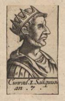 Cunrad. I. Saliquus