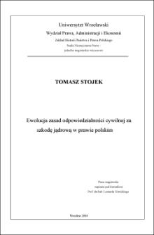Ewolucja zasad odpowiedzialności cywilnej za szkodę jądrową w prawie polskim. Rozdz. I, Zasady odpowiedzialności odszkodowawczej w prawie polskim w okresie poprzedzającym konstrukcję szczególnego reżimu odpowiedzialności cywilnej za szkodę jądrową