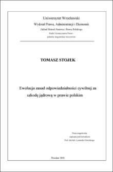 Ewolucja zasad odpowiedzialności cywilnej za szkodę jądrową w prawie polskim. Rozdz. III, Polskie prawo atomowe jako uregulowanie szczególne odpowiedzialności cywilnej za szkody powstałe w związku z użyciem energii jądrowej