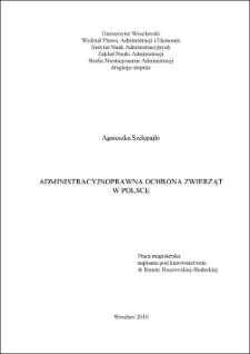 Administracyjnoprawna ochrona zwierząt w Polsce. Rozdz. I, Geneza i rozwój prawodawstwa w zakresie ochrony zwierząt