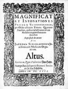 Magnificat et intonationes precum vespertinarum, per octo usitatos tonos, quatuor vocibus, quibusius instrumentorium musicorum generibus communibus expressae et decantatae [...]