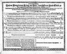 Lob und Frewden Gesang, Unserm Newgebornen König aus Sion, dem Herren Jhesu Christo zu Ehren [...] 6. Stimmig componiret [...]