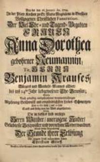 Bey der den 16. Januarii An. 1724. [...] Vollzogenen [...] Funeration Der [...] Anna Dorothea gebohrner Neumannin [...] Benjamin Krauses [...] Ehe-Genoßin, Welche [...] abgeschieden / Wolte Die [...] Kinder [...] aufzurichten suchen Christian Stieff.