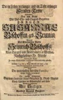 Die im Leben verlangte und im Tode erlangte Freuden-Krone Betrachtete Bey dem Grabe [...] Susannae Bischoffin, geb. Grunin [...] Nachdem Sie Selbte [...] 1724. den 4. May [...] gefunden [...] Gottfried Heinrich Burghart [...].