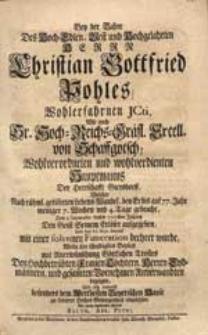 Bey der Bahre [...] Christian Gottfried Pohles [...] Welcher [...] Den 9. Septembr. dieses 1727sten Jahres Den Geist Seinem Erlöser aufgegeben [...] Wolte sein [...] Beyleid [...] bezeigen [...] Balth. Abr. Petri.