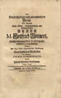 Ueber Den frühzeitigen und unvermutheten Verlust [...] M. Gottfried Böttners [...] Bezeigte [...] Sein [...] Mitleiden Der sämmtliche Chorus Symphoniacus / Durch Johann Christoph Enckelmann [...].