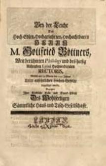 Bey der Leiche Des [...] Herrn M. Gottfried Böttners [...] Welche am 29 Martii des 1740 Jahres [...] beygesetztet wurde / Bezeigten Ihre [...] Liebe [...] Haus- und Tisch-Gesellschafft.