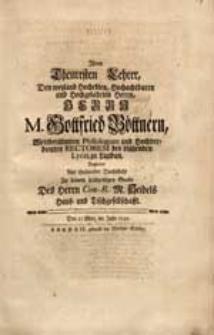 Ihrem Theuresten Lehrer [...] M. Gottfried Böttnern [...] Begleitet [...] Zu seinem [...] Grabe Des Herrn Con-R. M. Seidels Haus- und Tischgesellschafft.