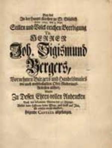 Bey der In der Haupt-Kirchen zu St. Elisabeth Anno 1743. den 4. Sept. [...] Beerdigung [...] Joh. Sigismund Bergers [...] Wurde [...] folgende Cantata abgesungen.
