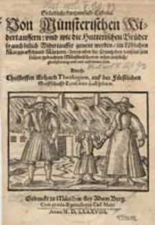 Gründliche, kurtz verfaste Historia. Von Münsterischen Widertauffern [...].