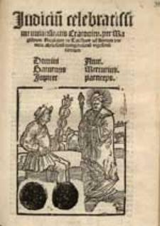 Judiciu[m] celebratissime universitatis Cracovien. / per Magistrum Nicolaum de Toliskow ad Annum [...] Mileßimu[m] quinge[n]tesimu[m] vigesimu[m] tertium [...].
