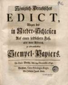 Königlich-Preußisches Edict Wegen des in Nieder-Schlesien [...] zu gebrauchenden Stempel-Papiers [...].