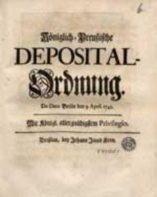 Königlich-Preußische Deposital-Ordnung [...].