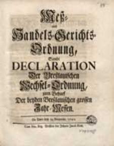 Meß- und Handels-Gerichts-Ordnung Sambt Declaration Der Breßlauischen Wechsel-Ordnung [...].