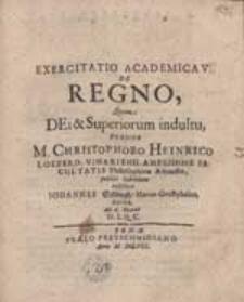 Exercitatio Academica V. De Regno, Quam [...] Praeside M. Christophoro Heinrico Loebero [...] exhibet Johanes Söllingh [...].